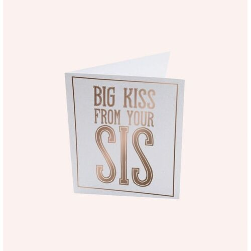 Big Kiss From Your Sis