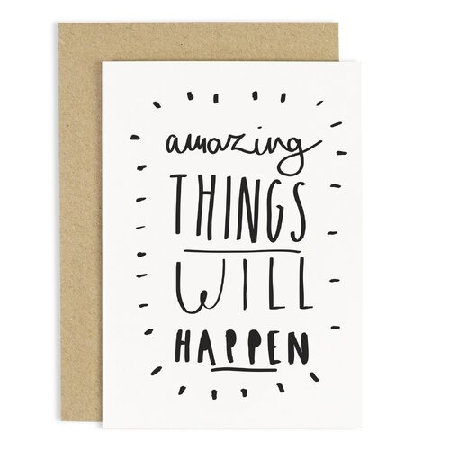 Amazing Things Will Happen Card