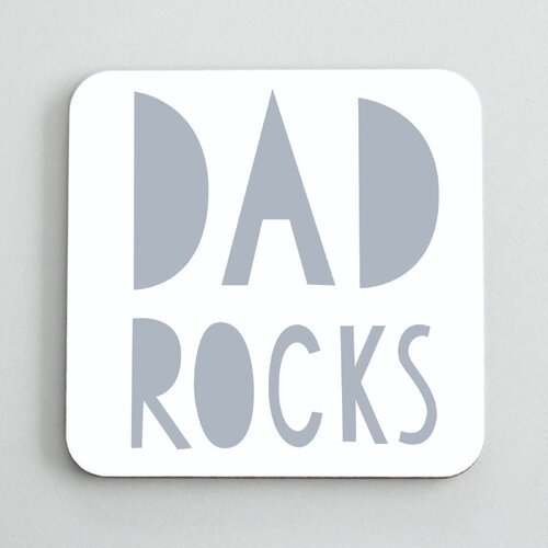 Dad Rock Coaster